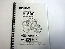 PENTAX K-500 PRINTED INSTRUCTION MANUAL USER GUIDE 313 PAGES A5