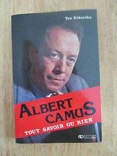 Albert Camus, tout savoir ou rien Étude de l'absurde ERKOREKA 1987 Signé
