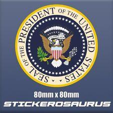 Seal of the President United States USA  POTUS - Self Adhesive Vinyl sticker S89