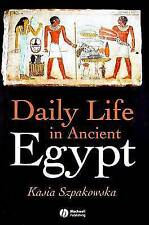 Daily Life in Ancient Egypt: Recreating Lahun by Szpakowska, Kasia, NEW Book, FR