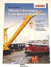 "Märklin 03070 Book ""( Again Enter Into the Model Railway "" # NEW ORIGINAL"