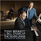 Tony Bennett & Bill Charlap - Silver Lining (The Songs of Jerome Kern, 2015) CD