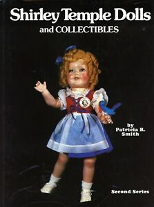 Shirley Temple Dolls Collectibles - Identification + Values / Scarce Book