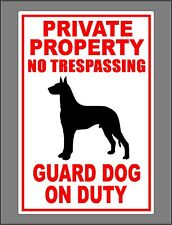 Guard Dog On Duty Metal Sign Private Property No Trespassing Great Dane New