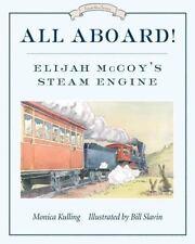 All Aboard! : Elijah McCoy's Steam Engine-ExLibrary