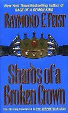 Shards Of A Broken Crown by Raymond E. Feist Pb new