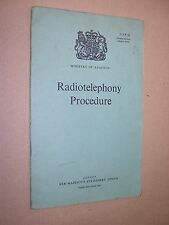 RADIOTELEPHONY PROCEDURE. 1963. MINISTRY OF AVIATION HMSO PUBLICATION