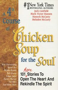 Chicken Soup for the Soul -  A 4TH COURSE - Jack Canfield   Book
