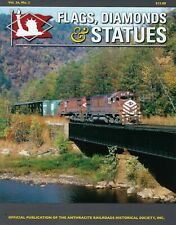 Flags,Dismonds & Statues, Vol. 26, No. 2 ANTHRACITE RRs Historical Society, NEW