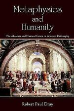 Metaphysics and Humanity : The Absolute and Human Nature in Western Philosophy