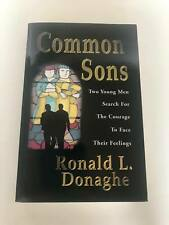 Common Sons by Ronald L. Donaghe 2000 - Gay Young Adult Novel