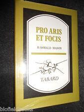 Pro Aris Et Focis by R Oswald Mason - 1970 - Log Bow & Pike, 1798 Military Facs