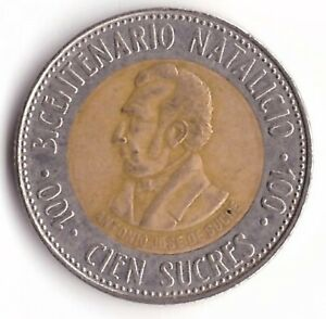 100 Sucres 1995 Ecuador Coin KM#96 Bicentennial of Birth Antonio José de Sucre
