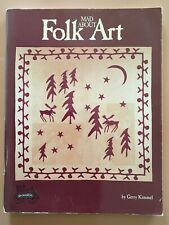 Mad About Folk Art Quilt Book From Gerry Kimmel 1994