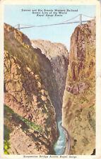 1936 Suspension Bridge Across Royal Gorge Route Arkansas River Colorado Postcard