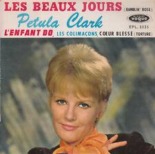 """7"""" FRENCH EP 45 TOURS PETULA CLARK """"Les Beaux Jours / L'enfant Do +2"""" 1962"""