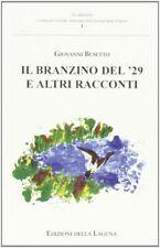 Il branzino del '29 e altri racconti - [Edizioni della Laguna]