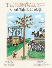 The Pennydale Zoo Great Talent Contest (Hardback or Cased Book)