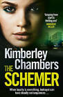 The Schemer by Kimberley Chambers (Paperback) New Book