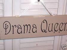 "WHOLESALE wood sign primitive ""Drama Queen"""