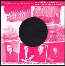"""Dr. Charles E. Fuller 7"""" Record Sleeve Only 30th Year Radio Anniversary (1967)"""