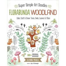 Super Simple Art Doodles Florabunda Woodland Color Craft & Draw Book 300+ Design