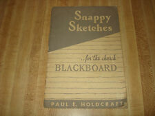 Awesome Vintage 1937 book - Snappy Sketches for the Church Blackboard