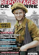 Reportages de guerre N° 19 Italie 43 les Fallschirmjäger occupent Rome