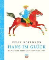 Hans im Glück und andere Märchen der Brüder Grimm   Brüder Grimm   Buch   2017