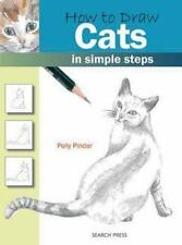 How to Draw: How to Draw Cats in Simple Steps by Polly Pinder (2009, Paperback)