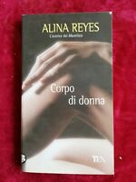 LIBRO BOOK corpo di donna di alina reyes TEA GAT1