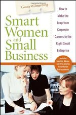 Smart Women and Small Business: How to Make the Le