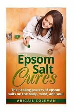 The BEST Book for Natural, Organic, Diy, Healthy Home Remedies!: Epsom Salt...