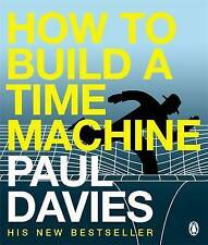 Good, How to Build a Time Machine, Davies, Paul, Book