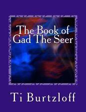 The Book of Gad the Seer : Icelandic Translation by Ti Burtzloff (2015,...