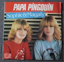 Sophie & Magaly, papa pingouin / tous les enfants du monde, SP - 45 tours