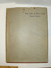 CHARLES DICKENS THE LIFE OF OUR LORD c1934 1st EDITION  WITH DUSTWRAPPER