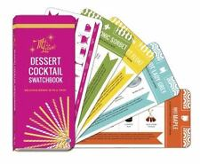 Mrs. Lilien's Dessert Cocktail Swatchbook: Delicious Drinks with a Twist by Lili