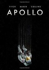 Apollo Hardcover by Matt Fitch & Chris Baker - Illustrated by Mike Collins (New)