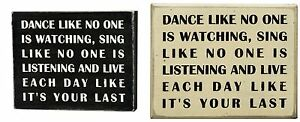 Primitives By Kathy Wooden Box Sign Dance Like No One Is Watching