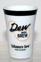 Dew And A Brew Tullamore Dew Irish Whiskey Shot Glass