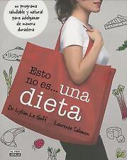 Esto no es una dieta (Spanish Edition)