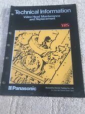 panasonic technical information for video head maintenence& Replacement Manual