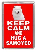 "Samoyed Dog Fridge Magnet ""KEEP CALM AND HUG A SAMOYED"" by Starprint"