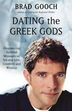 Dating the Greek Gods: Empowering Spiritual Messages on Sex and Love, Creativity