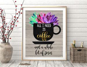 Kitchen Coffee Wall Art Cup Mug Decor Jesus Christian - 8x10