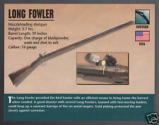 LONG FOWLER SHOTGUN 14 Gauge Bird Hunting Muzzleloading Gun Firearms PHOTO CARD