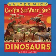 Can You See What I See?: Dinosaurs: Picture Puzzles to Search and Solve by Walte
