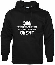 There's Only 3 Speeds Funny Hoodie Biker Enthusiast Motorbike Accessories