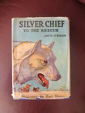 Silver Chief Jack O'Brien 1937 1st Ed HBDJ Cold North Dog Rescue Mountie